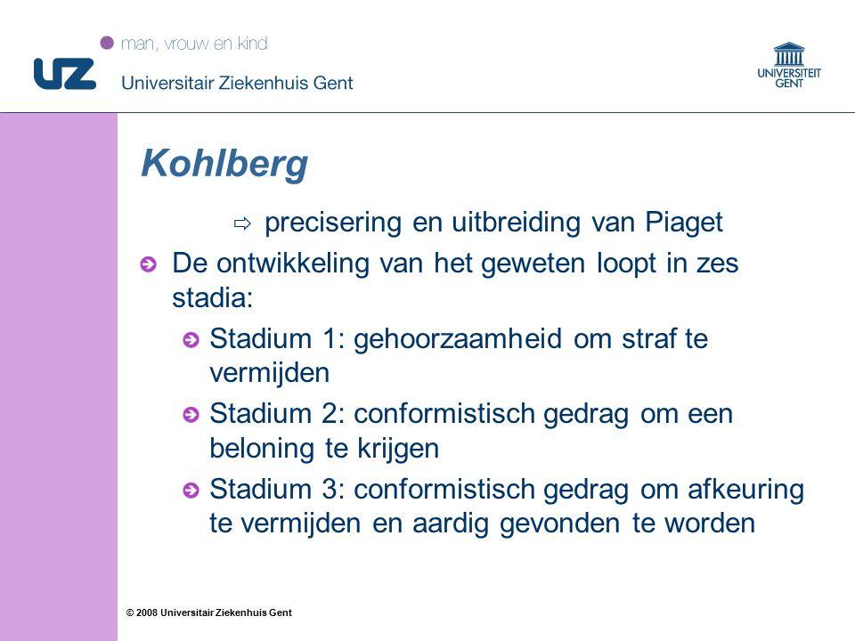 49 © 2008 Universitair Ziekenhuis Gent Kohlberg  precisering en uitbreiding van Piaget De ontwikkeling van het geweten loopt in zes stadia: Stadium 1