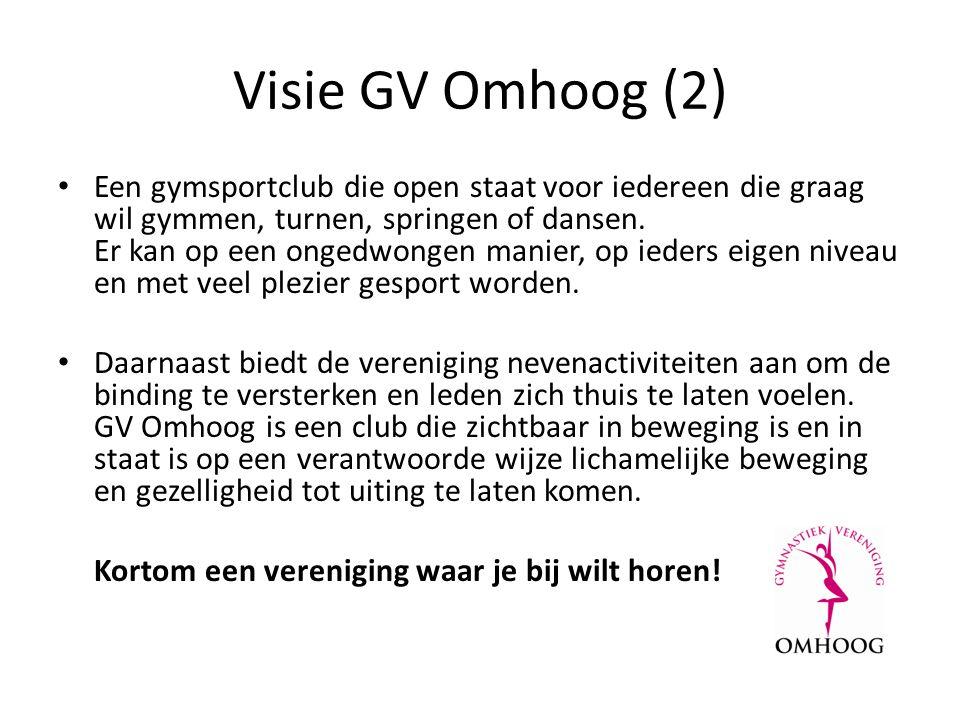 Visie GV Omhoog (2) Een gymsportclub die open staat voor iedereen die graag wil gymmen, turnen, springen of dansen.