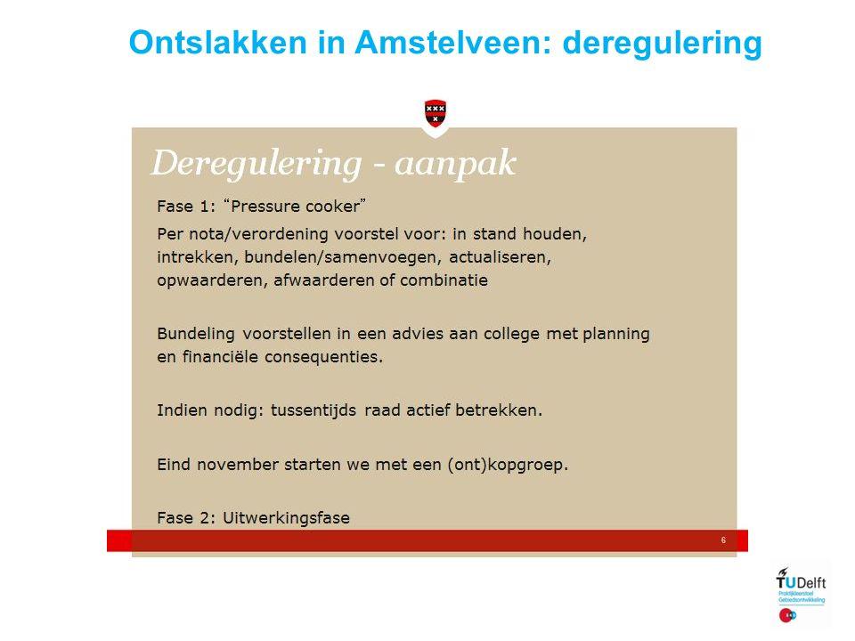 10 Ontslakken in Amstelveen: deregulering