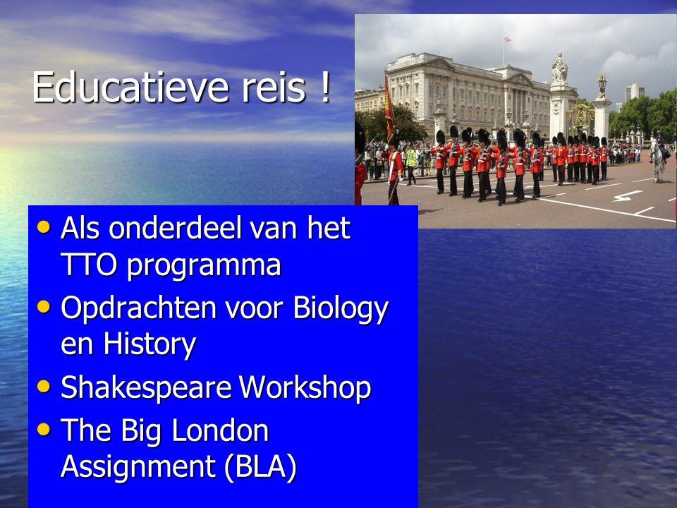 Educatieve reis ! Als onderdeel van het TTO programma Als onderdeel van het TTO programma Opdrachten voor Biology en History Opdrachten voor Biology e