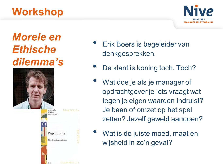 Workshop Morele en Ethische dilemma's Erik Boers is begeleider van denkgesprekken.