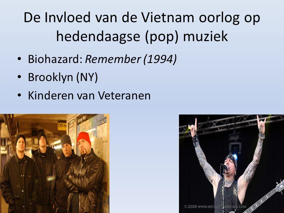 De Invloed van de Vietnam oorlog op hedendaagse (pop) muziek Biohazard: Remember (1994) Brooklyn (NY) Kinderen van Veteranen