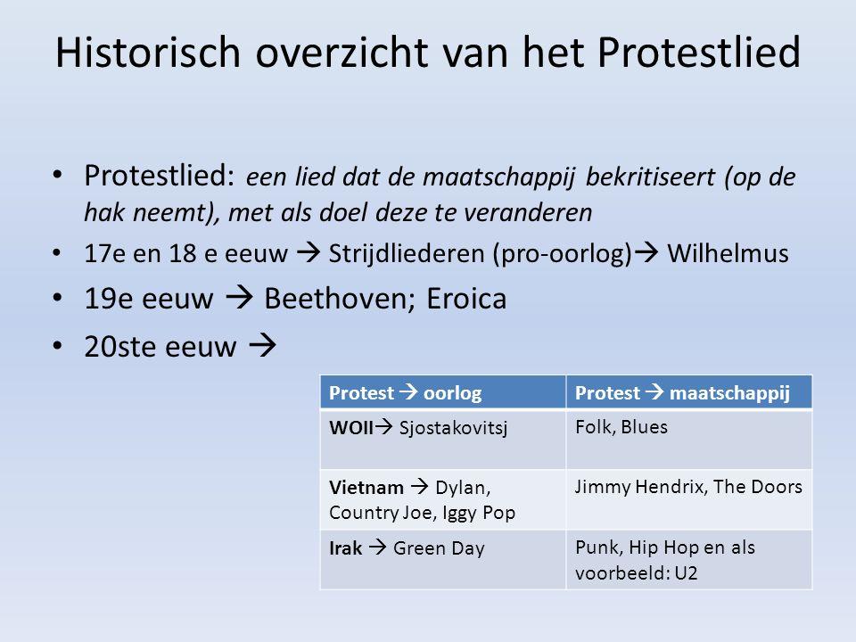 Historisch overzicht van het Protestlied Protestlied: een lied dat de maatschappij bekritiseert (op de hak neemt), met als doel deze te veranderen 17e