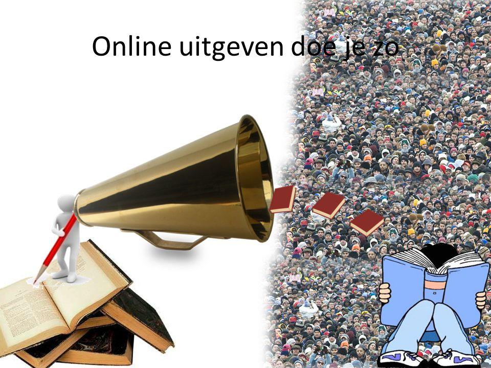 Online uitgeven doe je zo