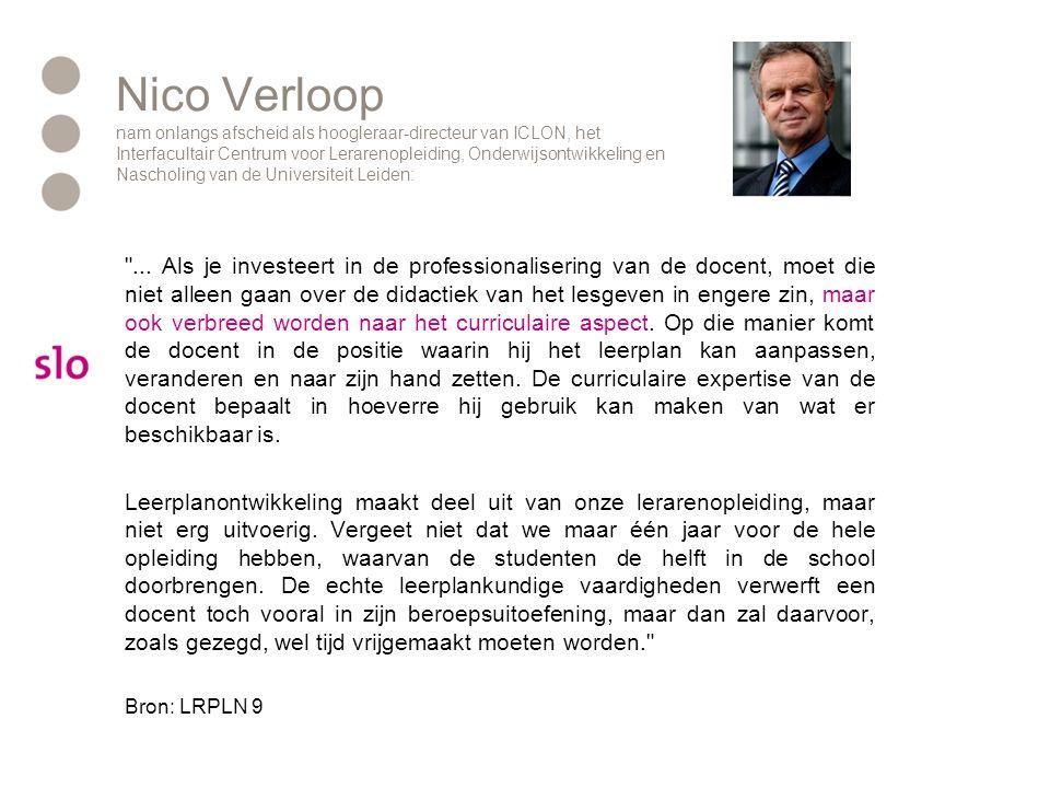 Nico Verloop nam onlangs afscheid als hoogleraar-directeur van ICLON, het Interfacultair Centrum voor Lerarenopleiding, Onderwijsontwikkeling en Nascholing van de Universiteit Leiden: ...
