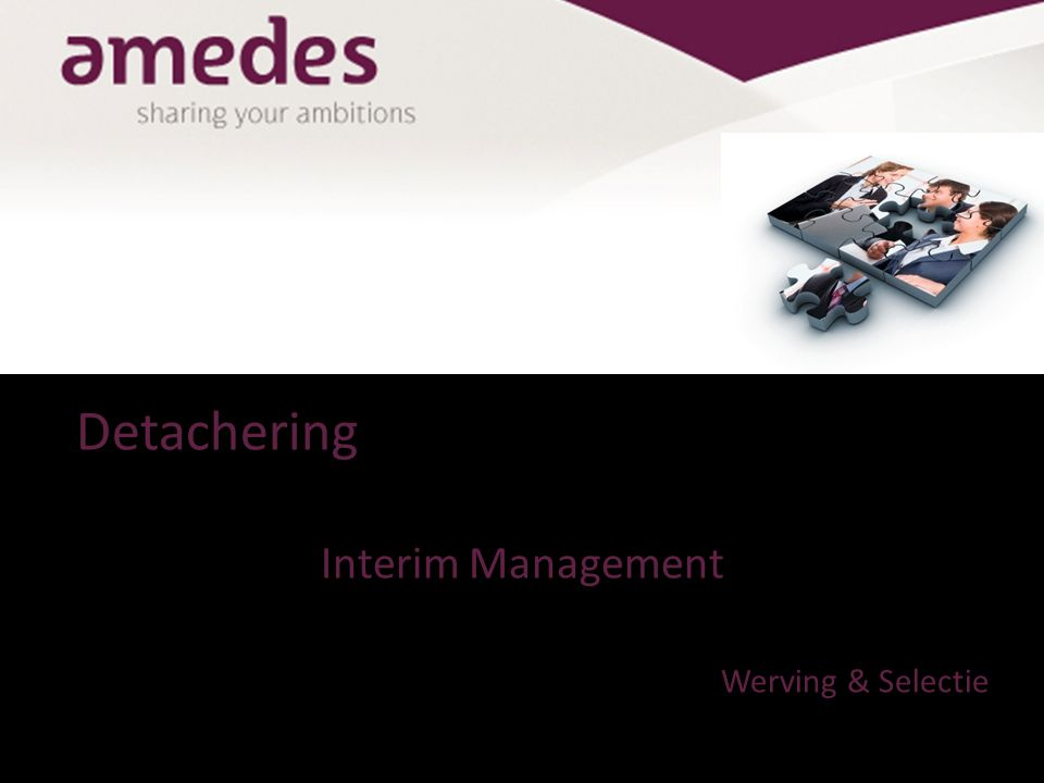 Detachering Interim Management Werving & Selectie