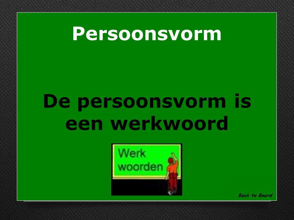 Persoonsvorm Welk soort woord is een persoonsvorm Show Answer