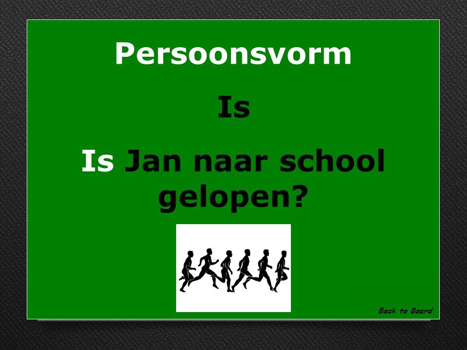 Persoonsvorm Wat is de persoonsvorm in deze zin: Jan is naar school gelopen. Show Answer