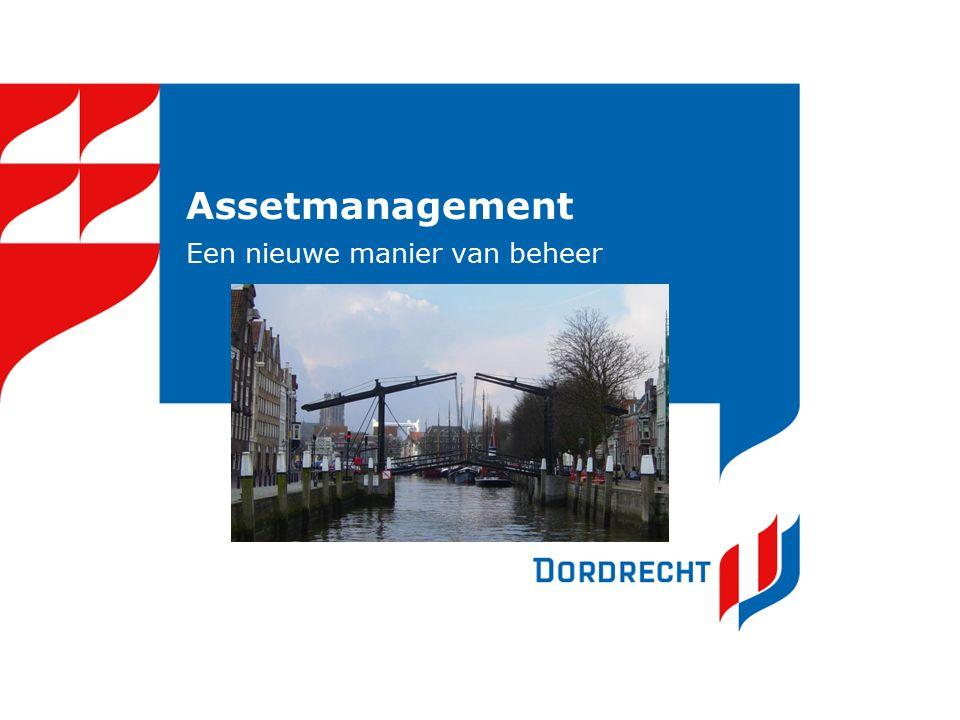 Assetmanagement Een nieuwe manier van beheer