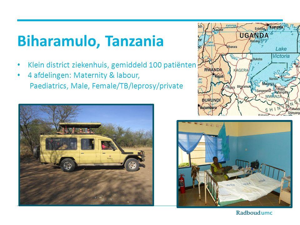 Biharamulo, Tanzania Klein district ziekenhuis, gemiddeld 100 patiënten 4 afdelingen: Maternity & labour, Paediatrics, Male, Female/TB/leprosy/private
