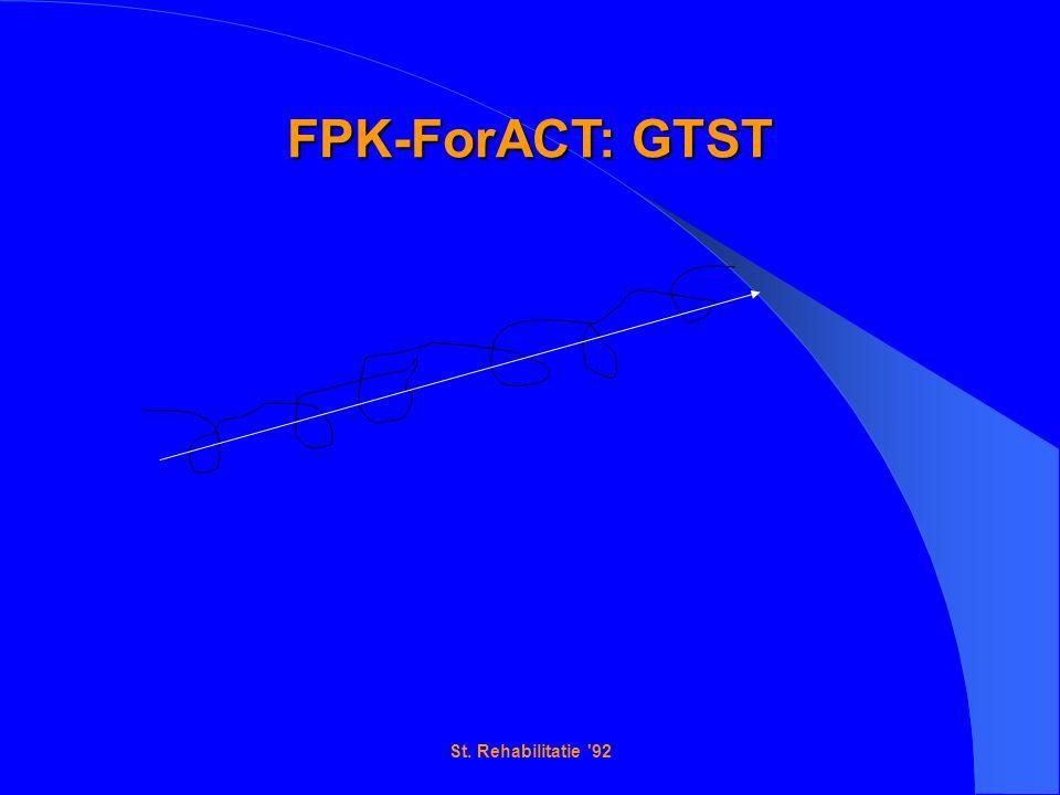 St. Rehabilitatie 92 FPK-ForACT: GTST