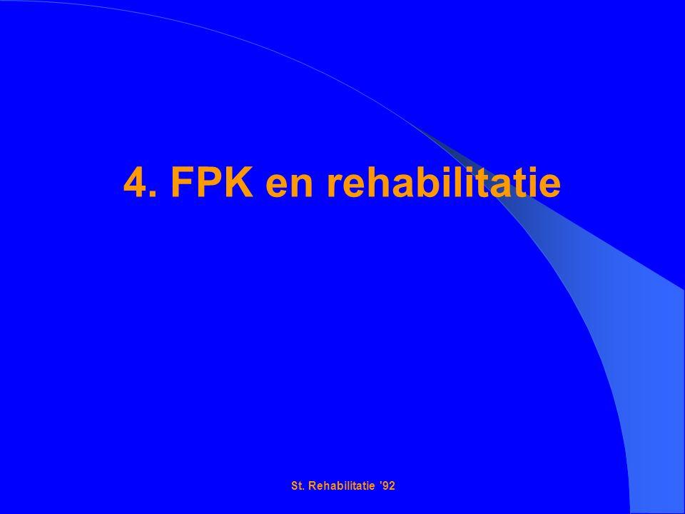 St. Rehabilitatie 92 4. FPK en rehabilitatie