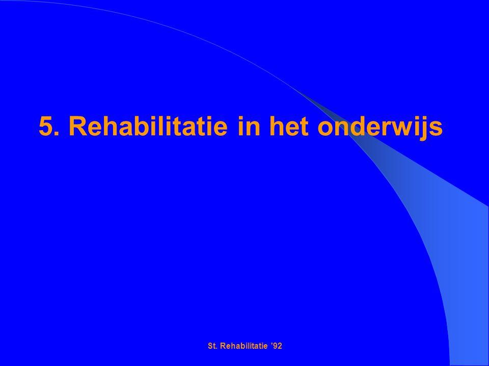 St. Rehabilitatie 92 5. Rehabilitatie in het onderwijs