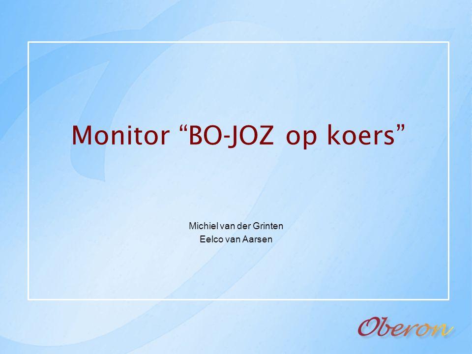Monitor BO-JOZ op koers Michiel van der Grinten Eelco van Aarsen
