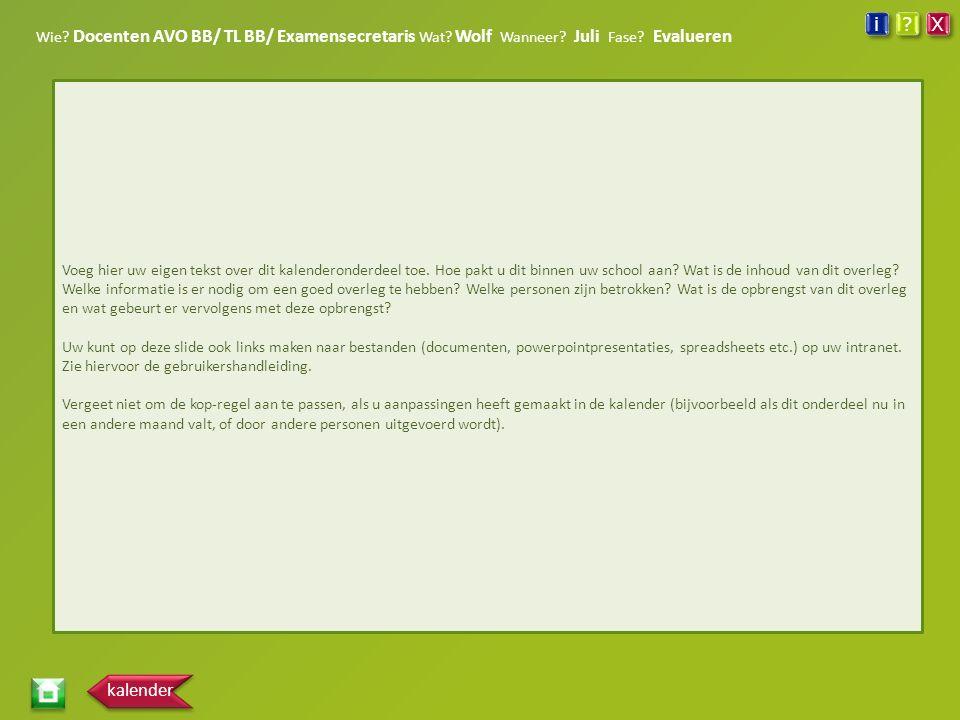 Wie. Docenten AVO BB/ TL BB/ Examensecretaris Wat.