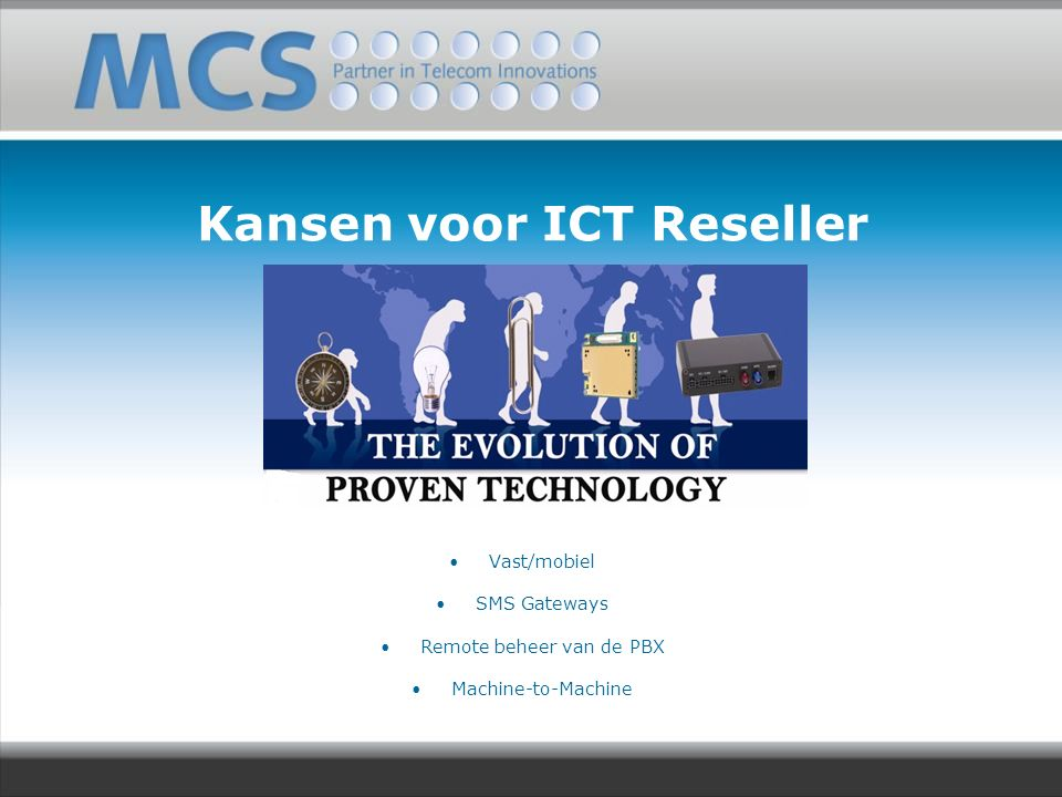 MCS Benelux M2M Solutions P-GSM GSM Gateways Fixed Mobile integration Mobile Office Training & Courses Indoor coverage solutions