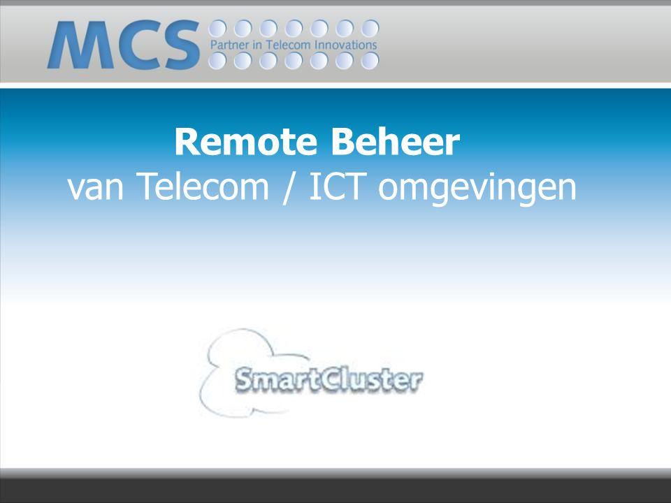 Remote Beheer van Telecom / ICT omgevingen