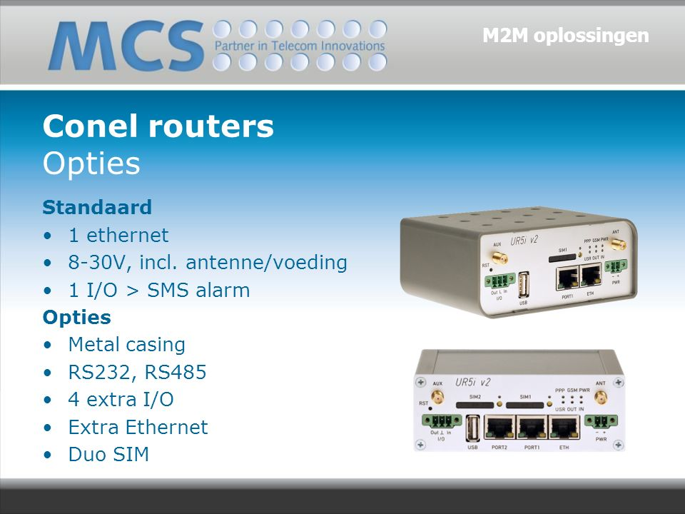Conel routers Opties Standaard 1 ethernet 8-30V, incl.