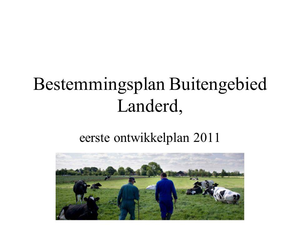 Bestemmingsplan Buitengebied Landerd, eerste ontwikkelplan 2011