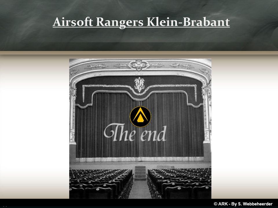 © ARK - By S. Webbeheerder Airsoft Rangers Klein-Brabant