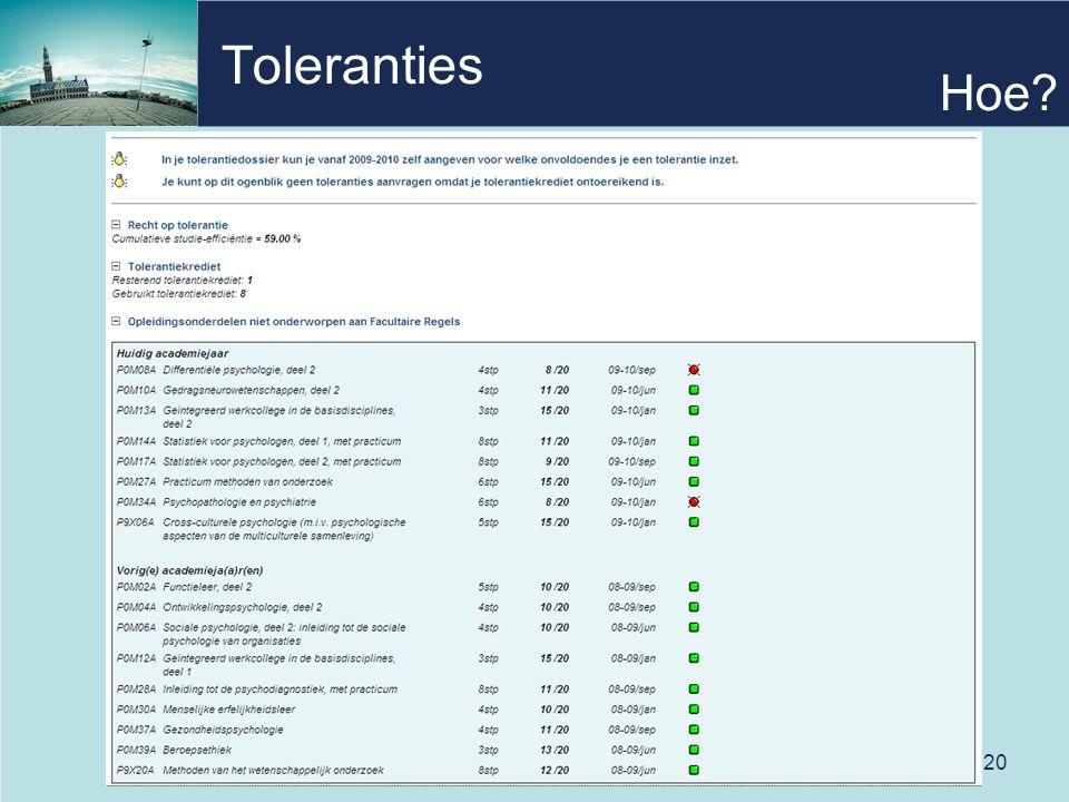 20 Toleranties Hoe?