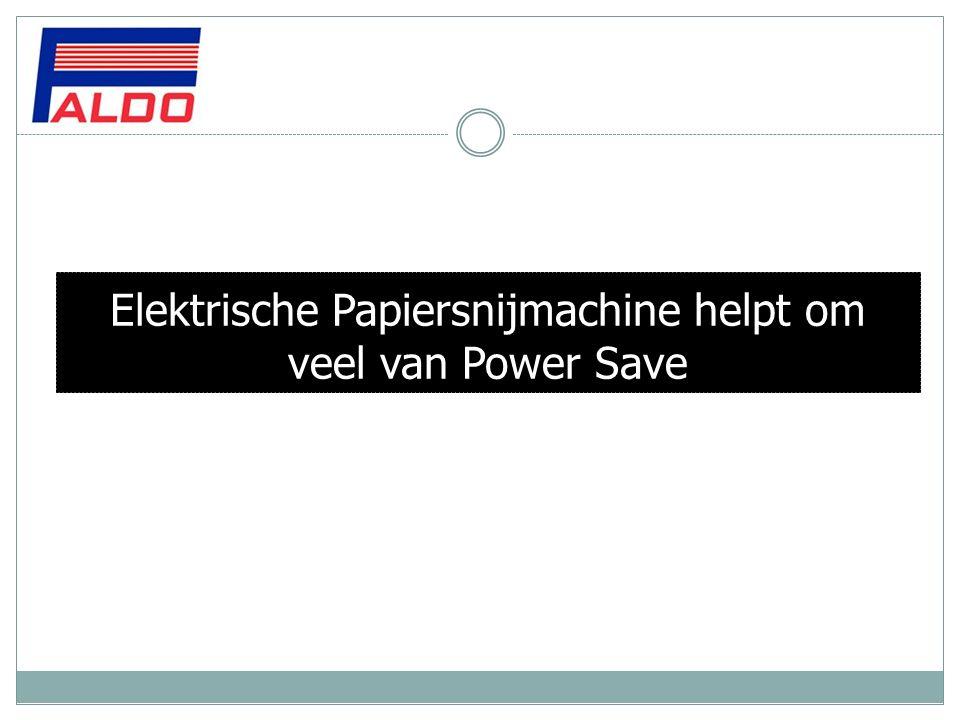 Elektrische Papiersnijmachine helpt om veel van Power Save