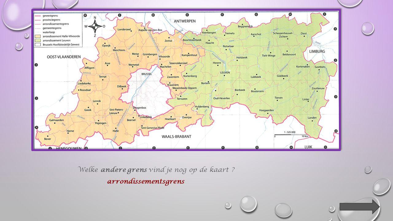 En de grens tussen de provincie Vlaams-Brabant en het Brussels Hoofdstedelijk Gewest .