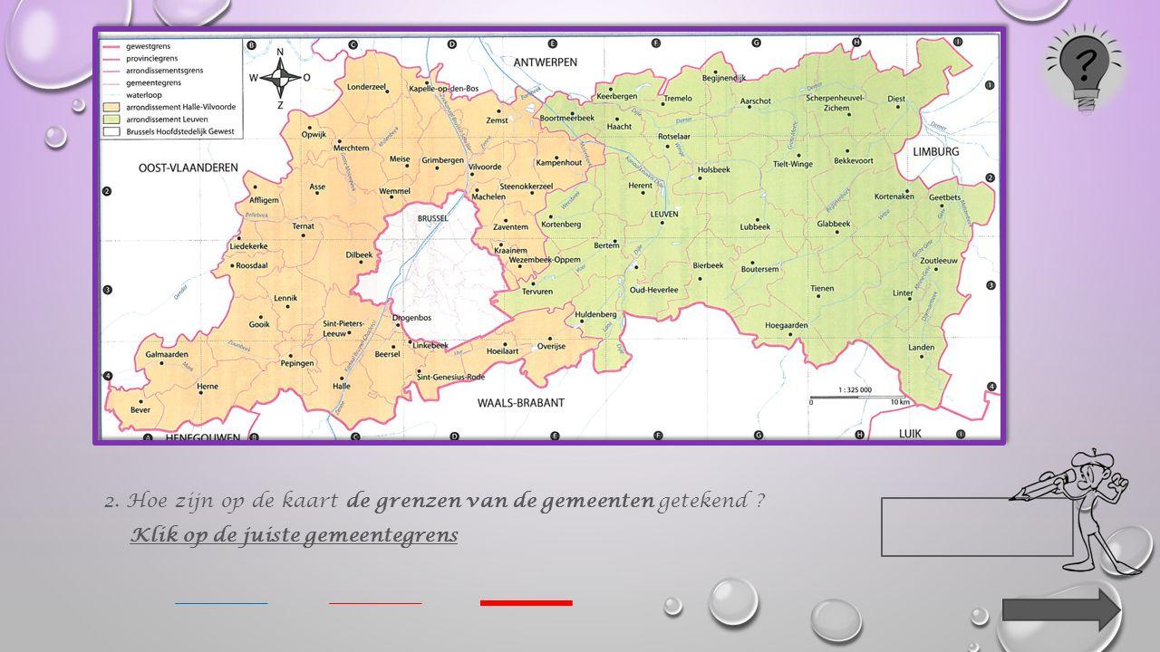 Klik op het juiste rechthoekje. Op de kaart staan de namen van mensen. straten. pleinen. gemeenten