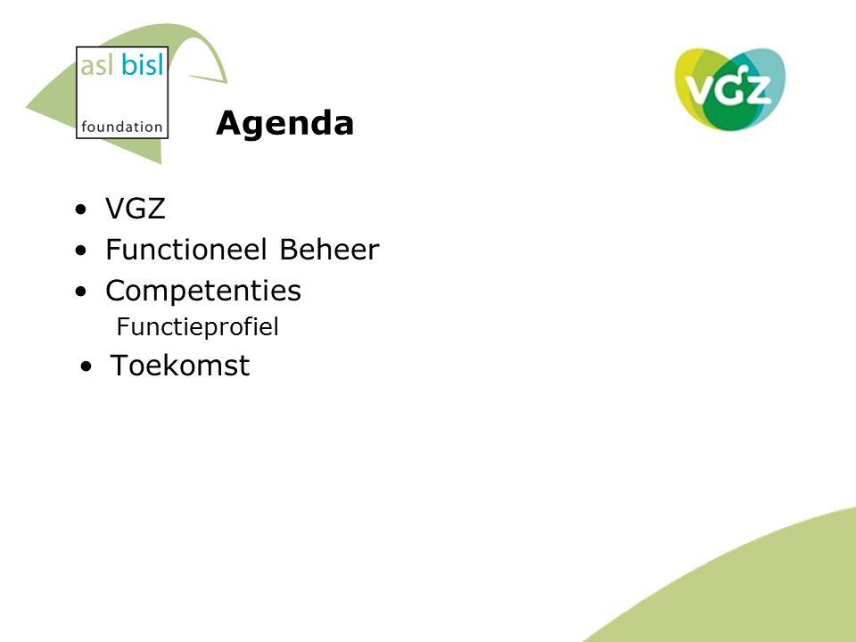 Agenda VGZ Functioneel Beheer Competenties Functieprofiel Toekomst