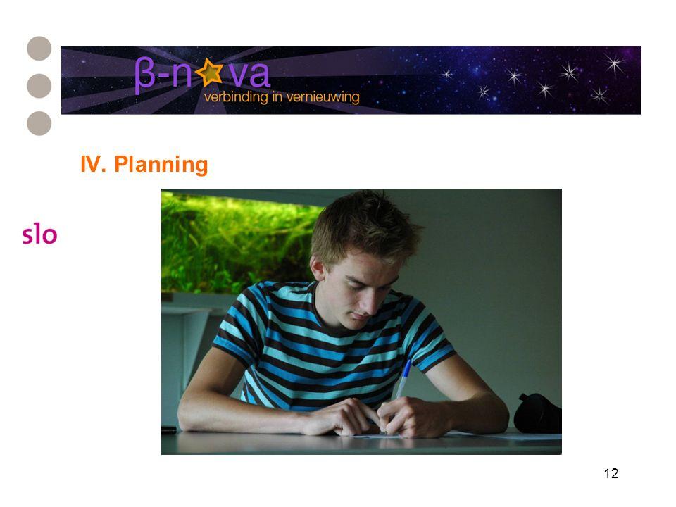 12 IV. Planning