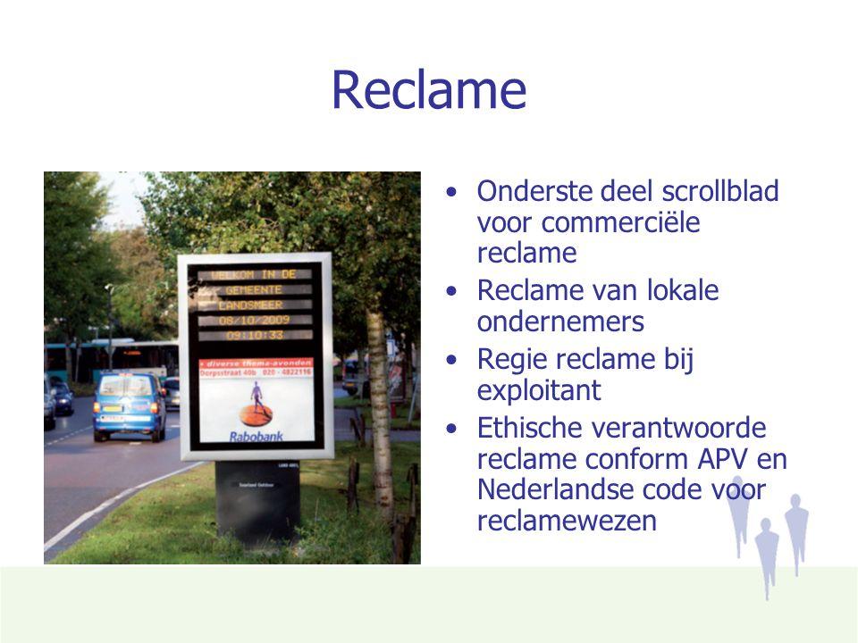Reclame Onderste deel scrollblad voor commerciële reclame Reclame van lokale ondernemers Regie reclame bij exploitant Ethische verantwoorde reclame conform APV en Nederlandse code voor reclamewezen