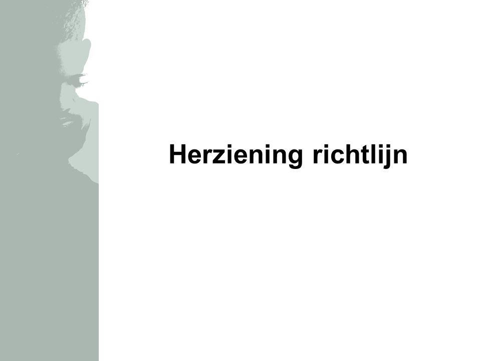 Herziening richtlijn