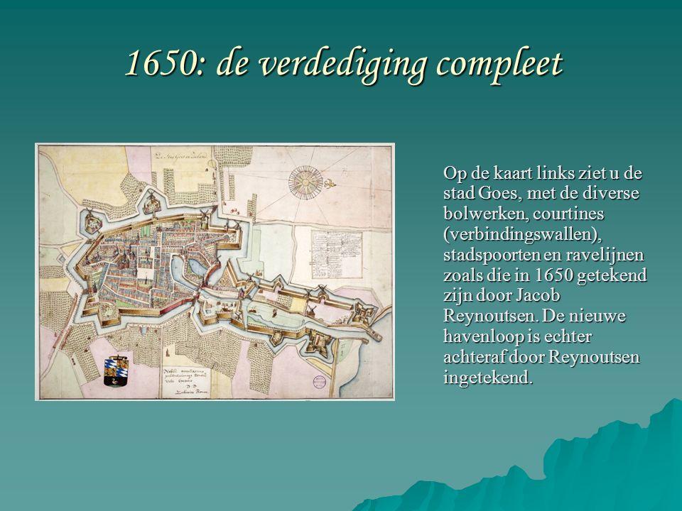 1650: de verdediging compleet Op de kaart links ziet u de stad Goes, met de diverse bolwerken, courtines (verbindingswallen), stadspoorten en ravelijnen zoals die in 1650 getekend zijn door Jacob Reynoutsen.