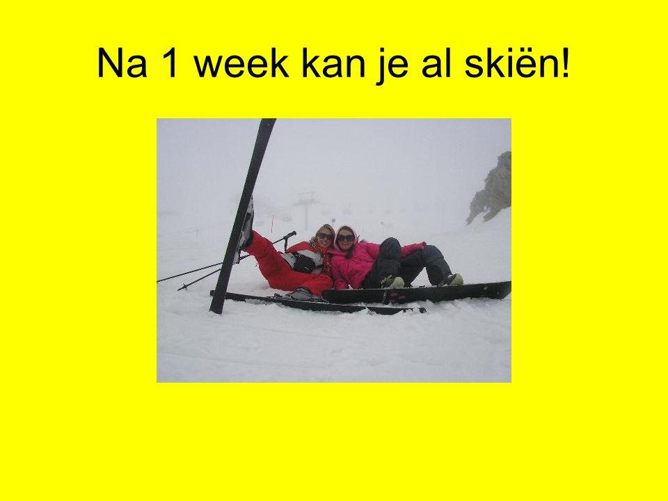 Na 1 week kan je al skiën!