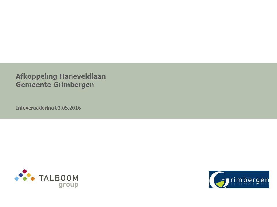 Afkoppeling Haneveldlaan Gemeente Grimbergen Infovergadering 03.05.2016