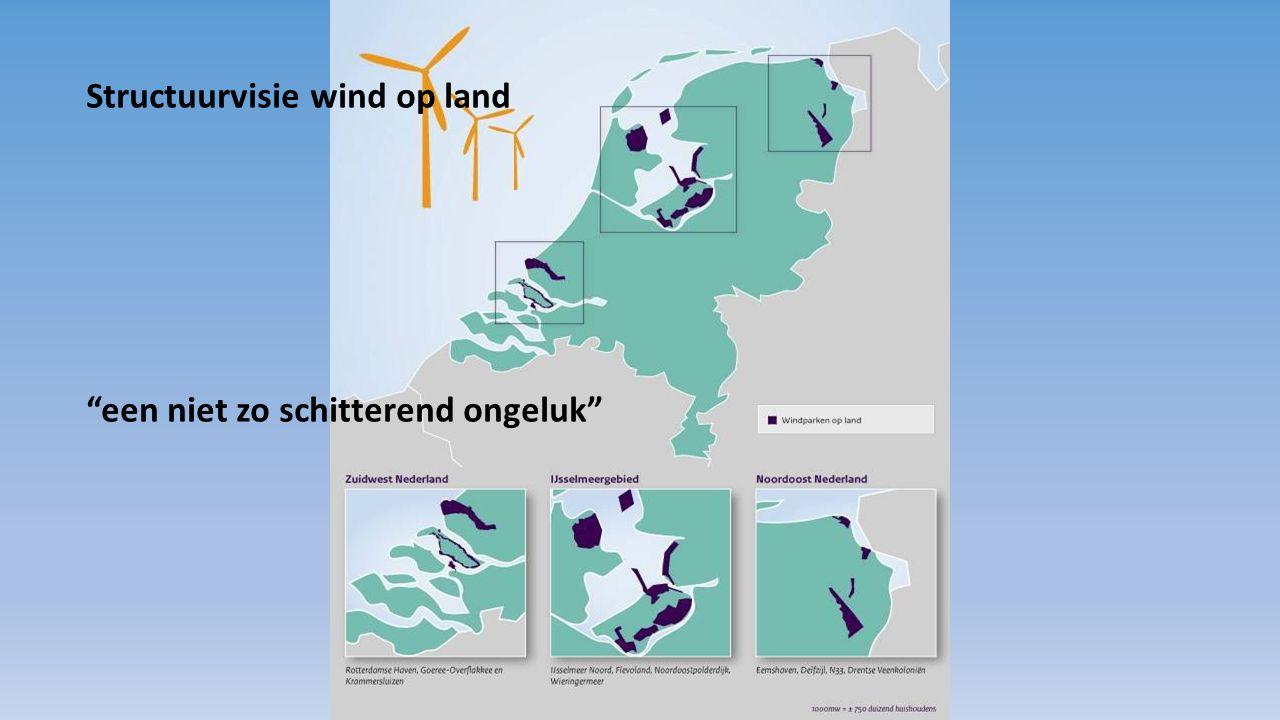 """Structuurvisie wind op land """"een niet zo schitterend ongeluk"""""""