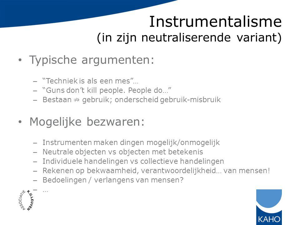 Instrumentalisme (in zijn neutraliserende variant)