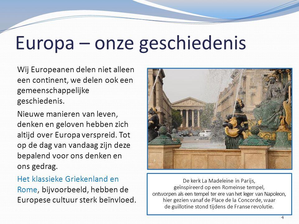 Lidstaten van de Europese Unie Dit zijn de 28 lidstaten van de Europese Unie.