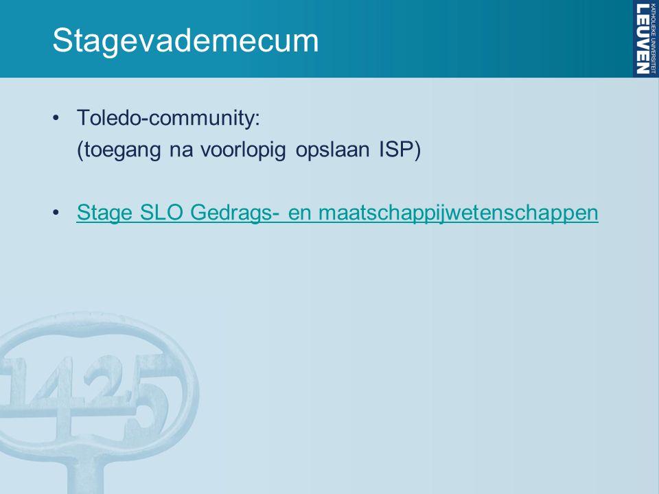 Stagevademecum Toledo-community: (toegang na voorlopig opslaan ISP) Stage SLO Gedrags- en maatschappijwetenschappen