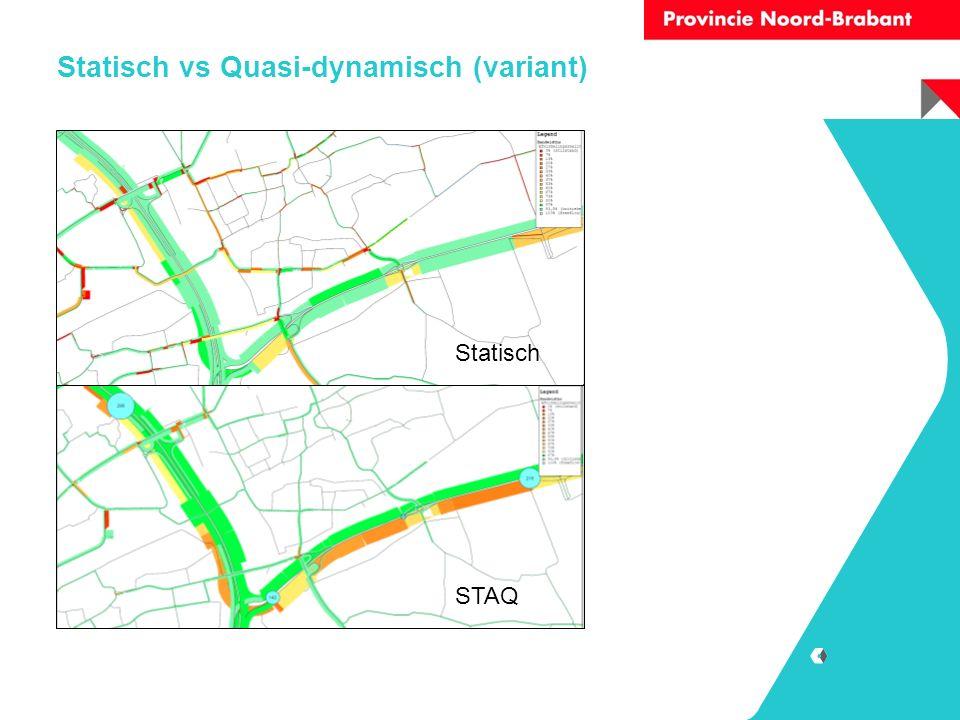 Statisch vs Quasi-dynamisch (variant) Statisch STAQ