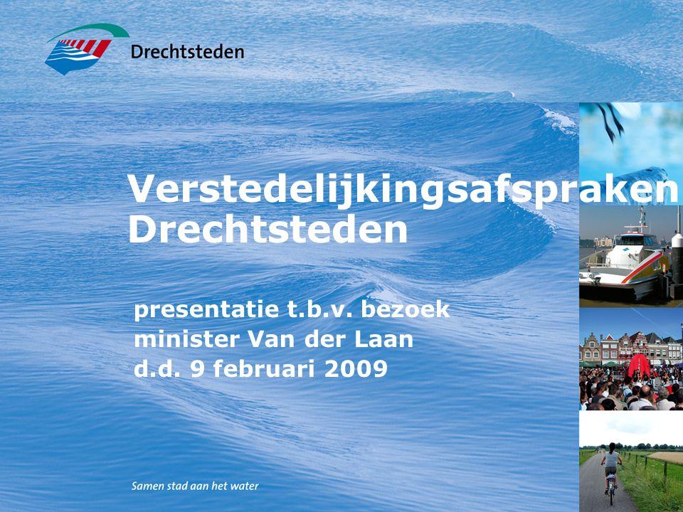 Verstedelijkingsafspraken Drechtsteden presentatie t.b.v.