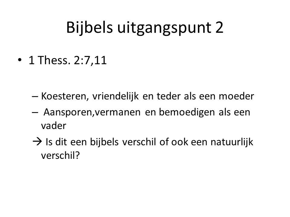 Bijbels uitgangspunt 2 1 Thess.