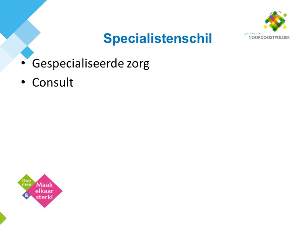 Specialistenschil Gespecialiseerde zorg Consult