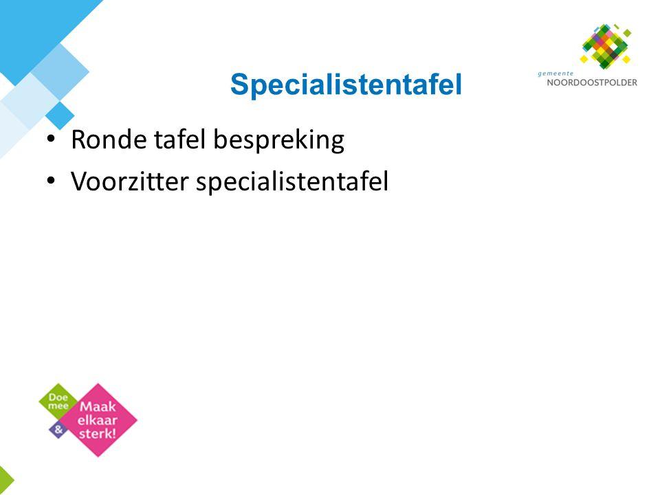 Specialistentafel Ronde tafel bespreking Voorzitter specialistentafel