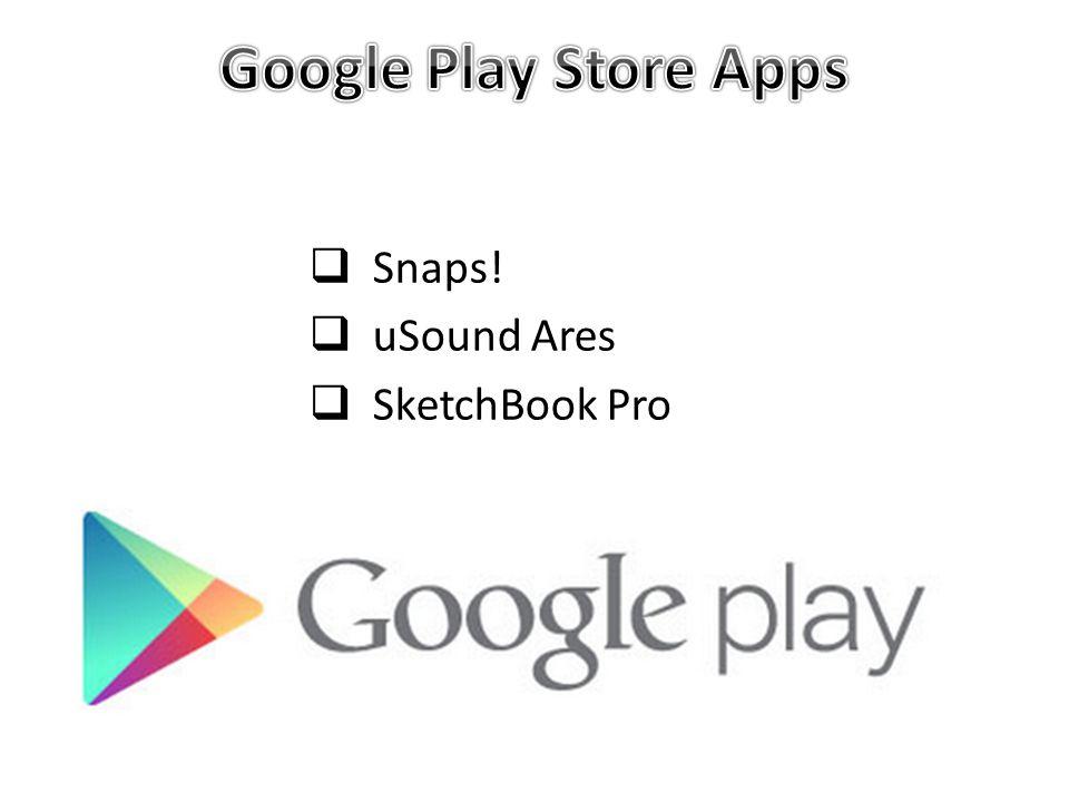  Snaps!  uSound Ares  SketchBook Pro