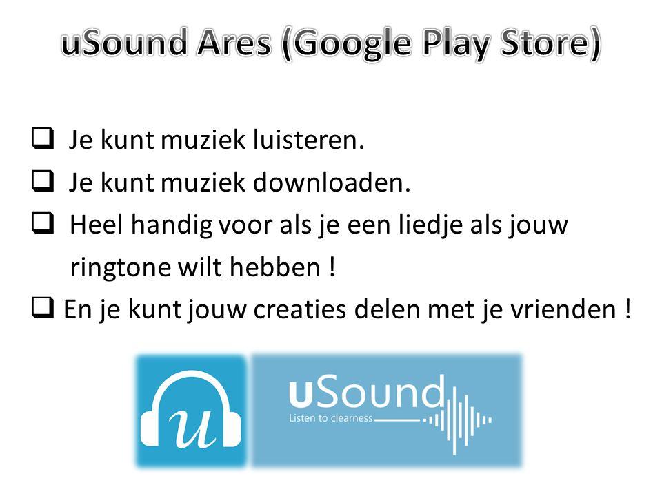  Je kunt muziek luisteren.  Je kunt muziek downloaden.