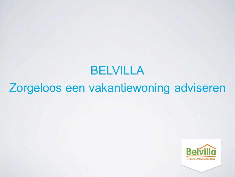 BELVILLA Zorgeloos een vakantiewoning adviseren