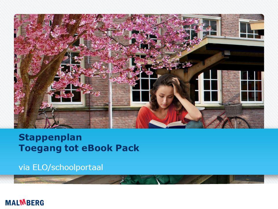 Stap 1/7 Log in op je ELO/schoolportaal.Hierin vind je een link naar het eBook Pack.