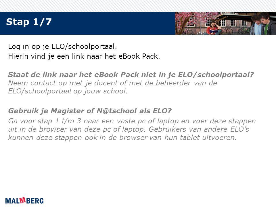 Stap 1/7 Log in op je ELO/schoolportaal. Hierin vind je een link naar het eBook Pack.