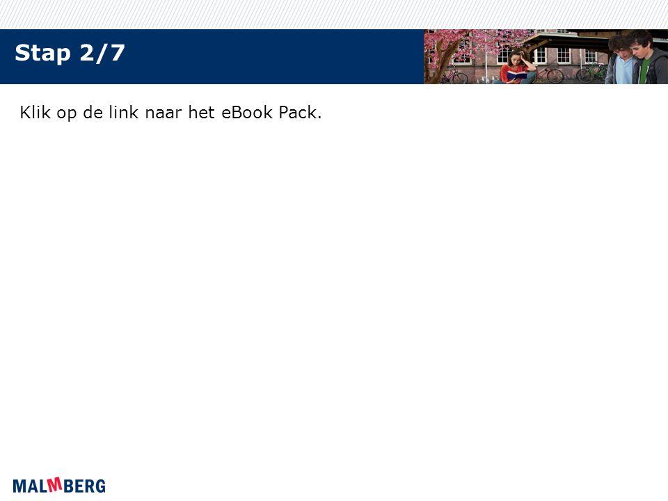 Stap 2/7 Klik op de link naar het eBook Pack.